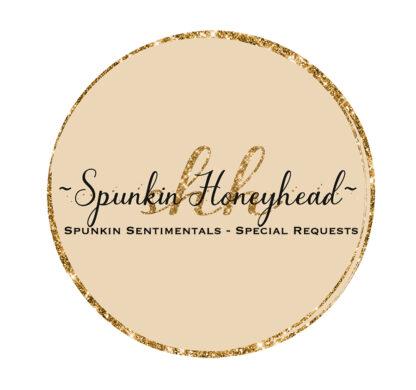 Spunkin Sentimentals - Special Requests